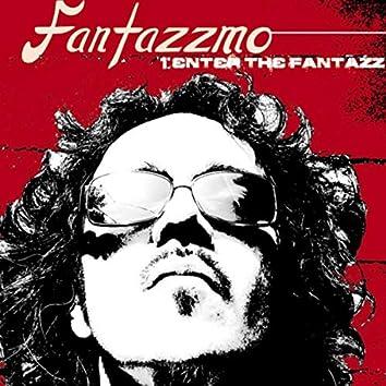 Fantazzmo 1: Enter the Fantazz