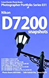 Foton Electric Photo Books Photographer Portfolio Series 031 Nikon D7200 snapshots: AI AF Nikkor 35mm f/2D AI AF Nikkor 50mm f/1.4D / AI AF Micro-Nikkor 60mm f/2.8D (English Edition)