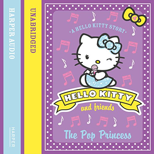 The Pop Princess: Hello Kitty and Friends, Book 4 cover art