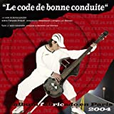 Le code de bonne conduite (Album fabricado en Paris 2004)