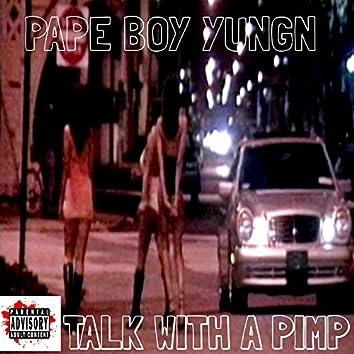 Talk With a Pimp