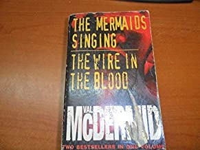 The Mermaids Singing / The Wire In The Blood