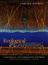 Ecological Planning: A Historical and Comparative Synthesis (Center Books on Contemporary Landscape Design)
