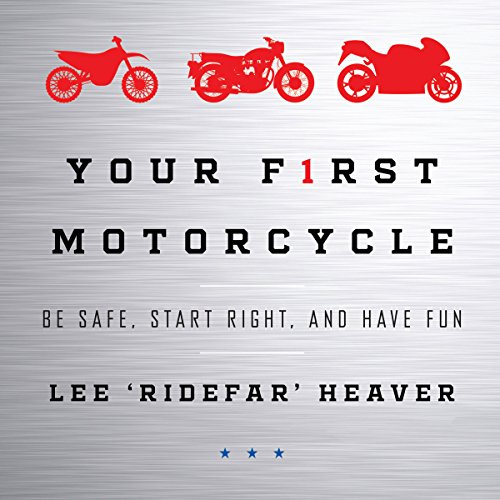Your First Motorcycle audiobook cover art