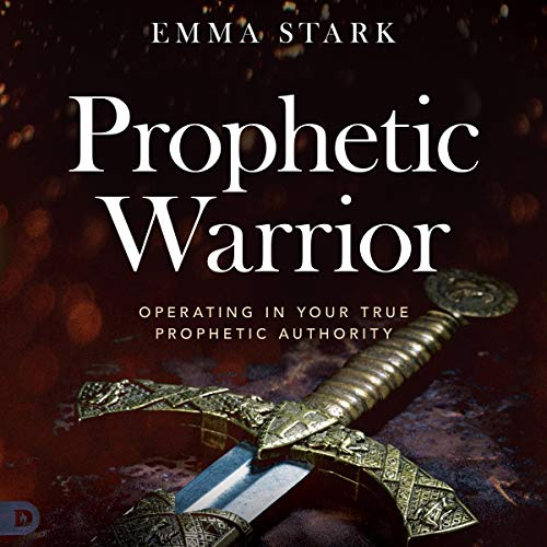 Couverture de The Prophetic Warrior