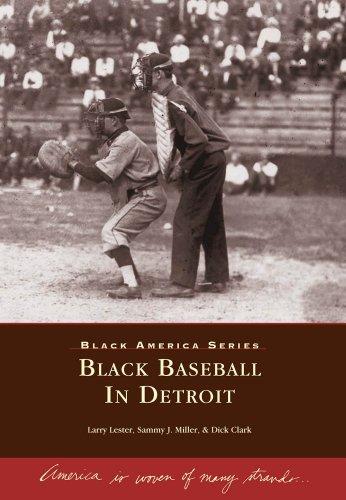 Black Baseball in Detroit (Black America: Michigan)
