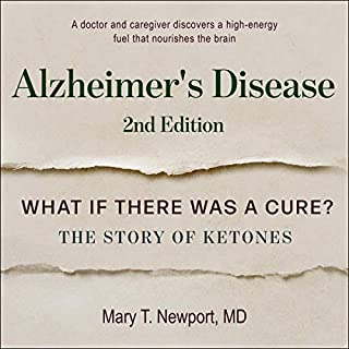 Alzheimer's Disease: What If There Was a Cure? Second Edition cover art