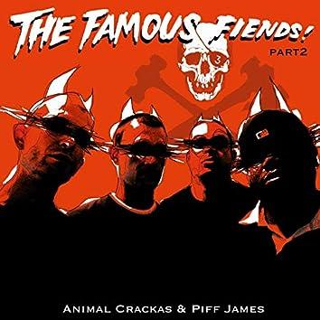 The Famous Fiends, Pt. 2
