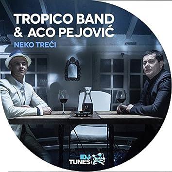 Neko Treći (feat. Aco Pejović)