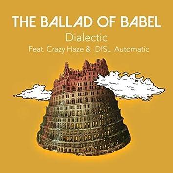 The Ballad of Babel (feat. Crazy Haze & Disl Automatic)