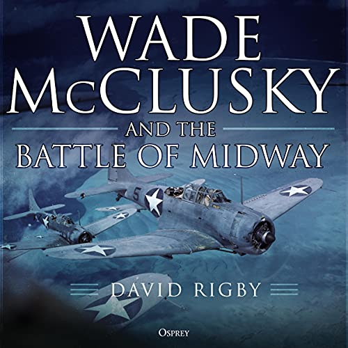 Wade McClusky and the Battle of Midway cover art