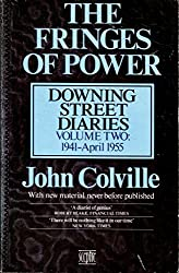 The Fringes of Power: Vol.2: October 1941-1955: Downing Street Diaries 1939-1955 (v. 2)