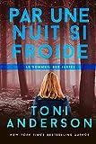 Par une nuit si froide (Le sommeil des justes t. 2) (French Edition)