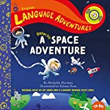 A Galactic Space Adventure (Language Adventures) (English Edition)