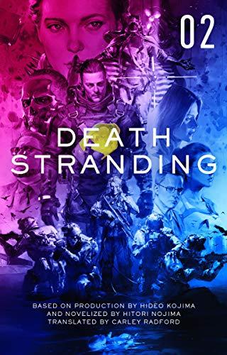 Death Stranding - Death Stranding: The Official Novelization ? Volume 2