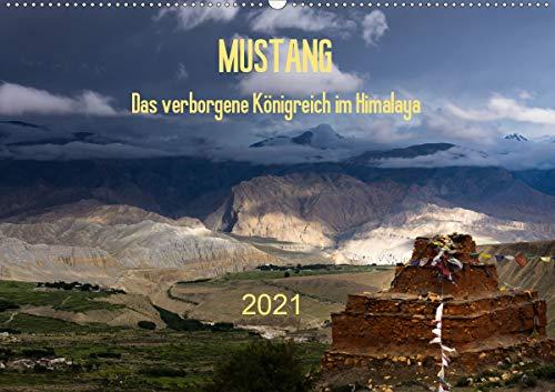 MUSTANG - das verborgene Königreich im Himalaya (Wandkalender 2021 DIN A2 quer)