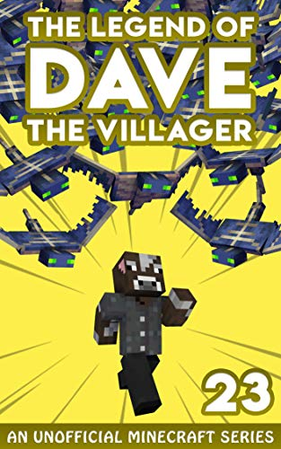 Dave the Villager 23: An Unofficial Minecraft Book