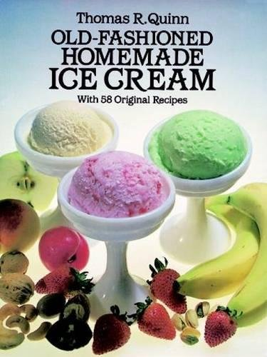 Image OfOld-Fashioned Homemade Ice Cream: With 58 Original Recipes
