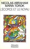 L'Écorce et le noyau - Flammarion - 08/01/1992