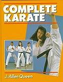 Complete Karate - J. Allen Queen