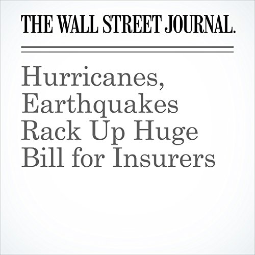 Hurricanes, Earthquakes Rack Up Huge Bill for Insurers copertina