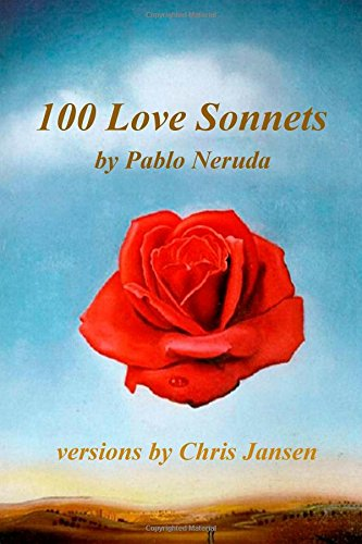 100 Love Sonnets of Pablo Neruda