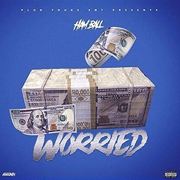 Worried (feat. Mista Moneyman)