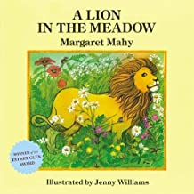 A Lion in the Meadow by Margaret Mahy (2013-06-27)
