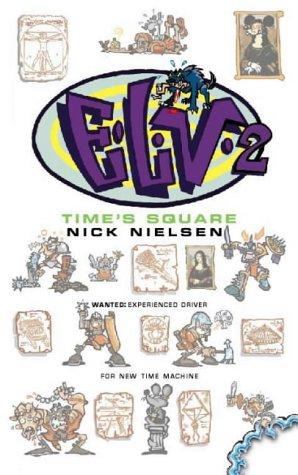E.L.V. II: Time's Square [Lingua Inglese]: Bk. 2