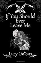 If You Should Ever Leave Me