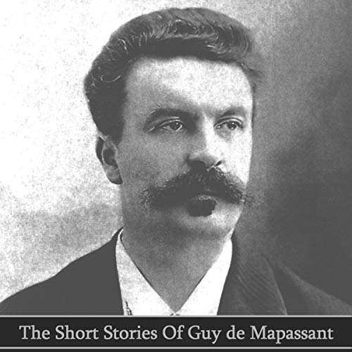 The Short Stories of Guy de Maupassant cover art