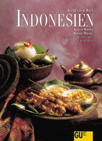 Preisvergleich Produktbild Indonesien,  Küchen der Welt. Originalrezepte und Interessantes über Land und Leute