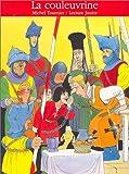 La Couleuvrine - Gallimard Jeunesse - 25/10/1994