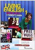 LIVING ENGLISH 1 BACH SB ED.14 Burlington Books - 9789963489879 Burlington