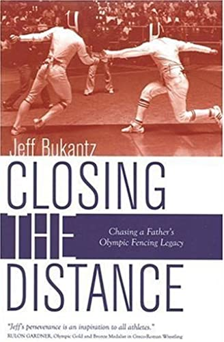 Books By Jeff Bukantz_closing The Distance Chasing A Fathers ...