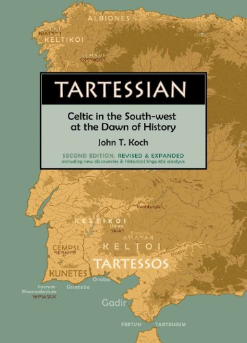Tartessian: Celtic in the South-West at the Dawn of History (Celtic Studies Publications)