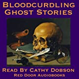 Bloodcurdling Ghost Stories: Tales Of Terror