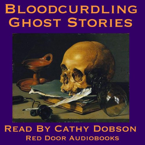 Bloodcurdling Ghost Stories audiobook cover art