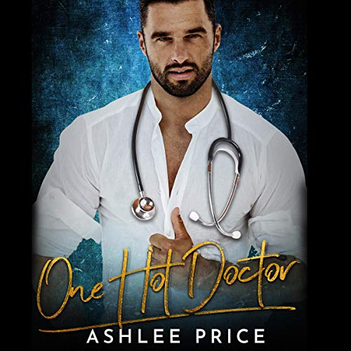 One Hot Doctor audiobook cover art