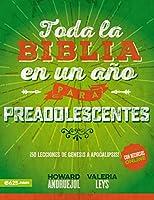 Toda la Biblia en un año para Preadolescentes/ The Whole Bible in a Year for Preteens