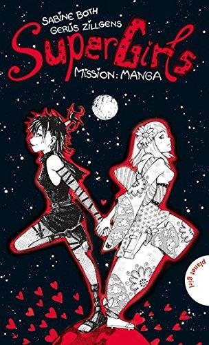 SuperGirls, Band 2: SuperGirls - Mission: Manga