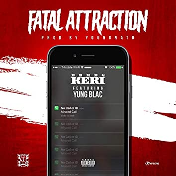 Fatal Attraction (feat. Yung Blac)