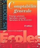 Comptabilité générale - Principes généraux - Opérations courantes - Opérations de fin d'exercice - Gualino Editeur - 11/06/2004