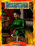 Hexarcana (Deadlands: The Weird West)