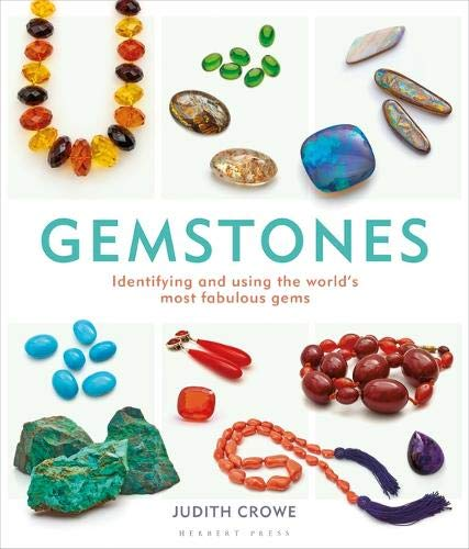 Gemstones: Identifying and using the world's most fabulous gems