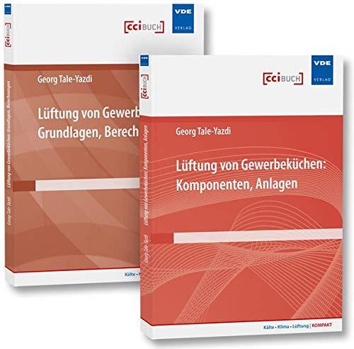 Lüftung von Gewerbeküchen (Set): Set bestehend aus: Fachbücher