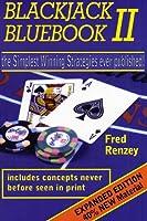 Blackjack Bluebook II: the simplest winning strategies ever published 0615123007 Book Cover