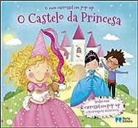 O Castelo da Princesa - O meu carrossel em pop-up (Portuguese Edition)