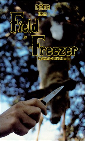 Deer from Field to Freezer [VHS]