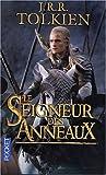 Le seigneur des anneaux - La communauté de L'anneau, tome 1 / Les deux tours, tome 2 / Le Retour du Roi, tome 3 - Presses Pocket - 07/11/2002